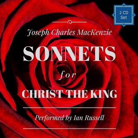 Sonnets for Christ the King – Deluxe 2CD Audiobook